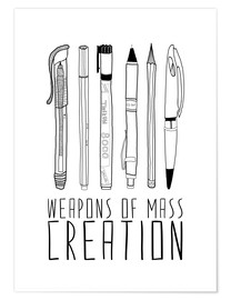Poster Weapons Of Mass Creation