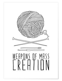 Poster Weapons Of Mass Creation - Knitting