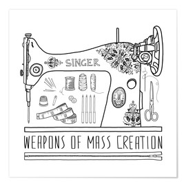 Poster Weapons Of Mass Creation - Sewing