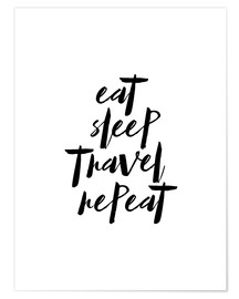 Poster  Eat sleep travel repeat - dear dear