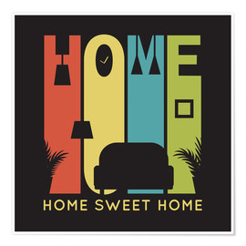Poster  Home Sweet Home rétro - Typobox