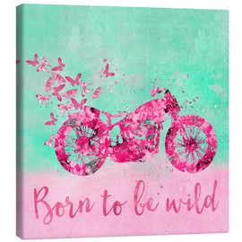 Tableau sur toile  Born to be wild - Andrea Haase