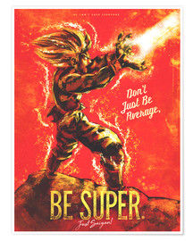 Poster  Do not be average but super - Barrett Biggers