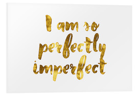 Tableau en PVC  Perfectly Imperfect - Romina Lutz