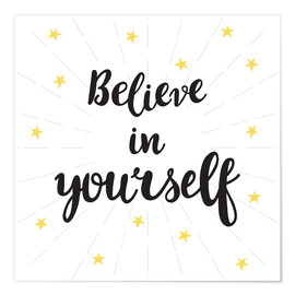Poster  Believe in yourself - Typobox