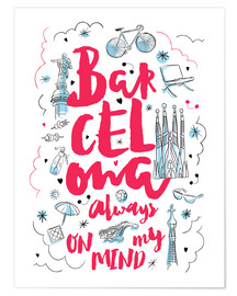 Poster  Barcelona always on my mind - Nory Glory Prints