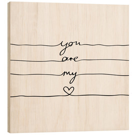 Tableau en bois  You are my heart - Mareike Böhmer Graphics