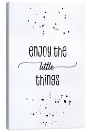 Toile  Enjoy the little things - Melanie Viola