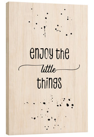 Tableau en bois  Enjoy the little things - Melanie Viola