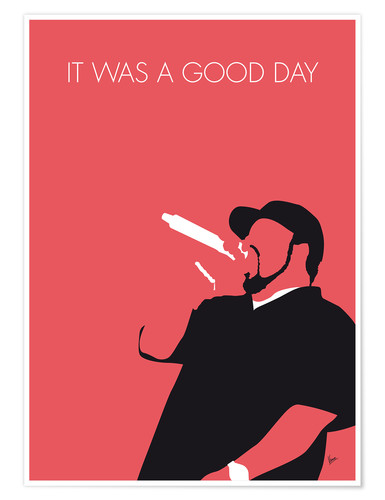 Poster Ice Cube, It was a good day