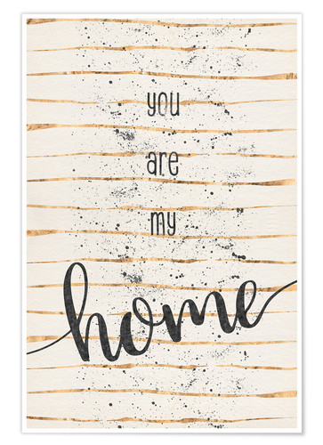 Poster You are my home