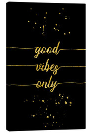 Toile  TEXT ART GOLD Good vibes only - Melanie Viola