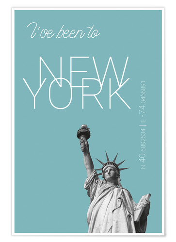 Poster Popart New York Statue of Liberty I have been to Color: Light blue