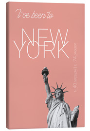 Tableau sur toile  Popart New York Statue of Liberty I have been to Color: blooming dahlia - campus graphics