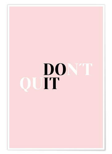 Poster Don't quit do it