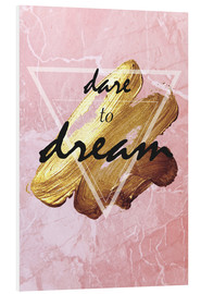 Tableau en PVC  Dare to dream - Typobox