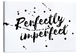 Tableau sur toile  Perfectly imperfect - Ohkimiko