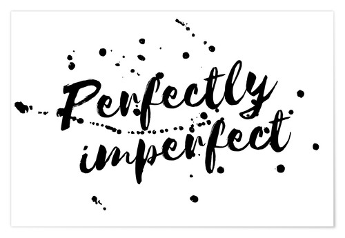 Poster Perfectly imperfect