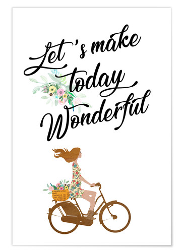 Poster Let's make today wonderful