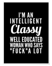 Poster  Intelligent, classy, well educated woman - Creative Angel