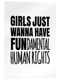 Verre acrylique  Girls Just Wanna Have Fundamental Human Rights - Creative Angel