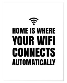 Poster  Home is Where Your Wifi Connects Automatically - Creative Angel