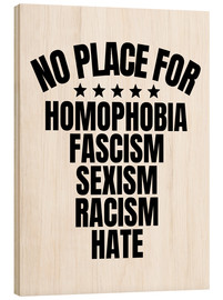 Tableau en bois  No place for hate - Creative Angel