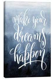 Toile  Make your dreams happen - Typobox