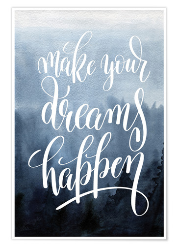Poster Make your dreams happen