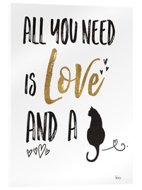 Tableau en verre acrylique  All you need is love and a cat (anglais) - Veronique Charron