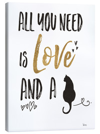 Tableau sur toile  All you need is love and a cat (anglais) - Veronique Charron