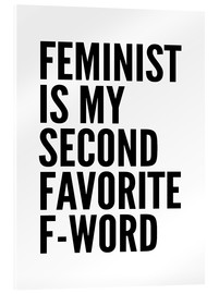 Verre acrylique  Feminist is My Second Favorite F Word - Creative Angel