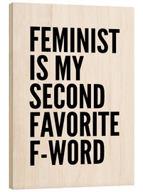 Bois  Feminist is My Second Favorite F Word - Creative Angel