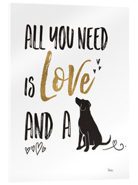 Tableau en verre acrylique  All you need is love and a dog (anglais) - Veronique Charron