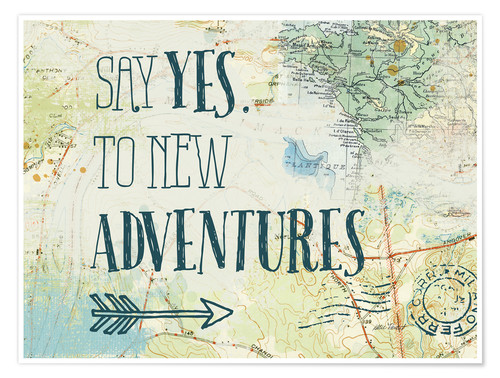 Poster Say yes to new adventures