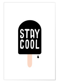 Poster  Stay cool - Ohkimiko