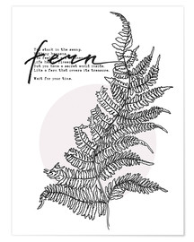 Poster  Wait for your time like a Fern - Sonia Nezvetaeva