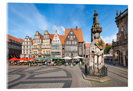 Verre acrylique  Historic Market Square in Bremen with Roland Statue - Jan Christopher Becke